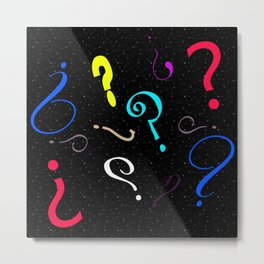 So Many Questions Metal Print