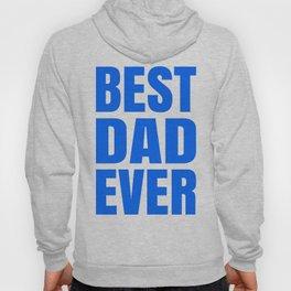 BEST DAD EVER (Blue) Hoody