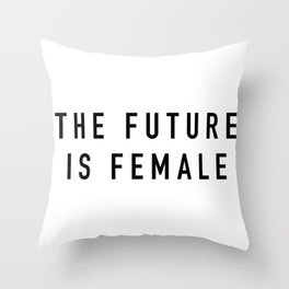 The Future is Female Throw Pillow