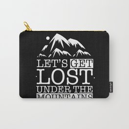 Let's get lost under the mountains Carry-All Pouch