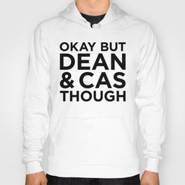 Dean and Cas Though Hoody