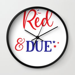 July 4th Memorial Day Labor Day Veterans Day Red White and Due Pregnant Wall Clock
