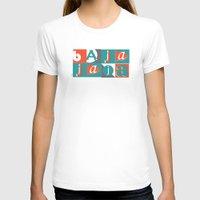 typo T-shirts featuring Bajaja Typo by Bajaja