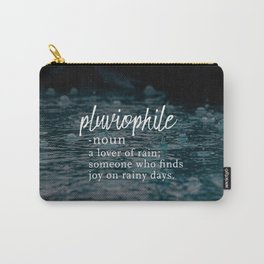 Pluviophile - Word Nerd Definition - Rainy Background Carry-All Pouch