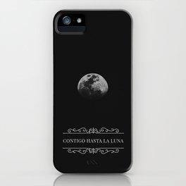 Contigo hasta la Luna iPhone Case
