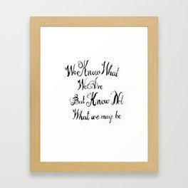 shakespeare quote Framed Art Print