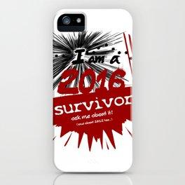 2016 survivor iPhone Case