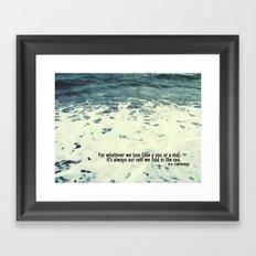 You Sea Me Framed Art Print