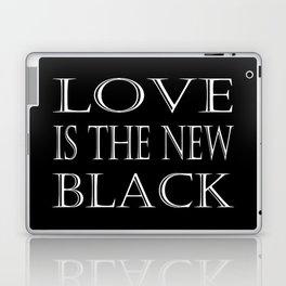 Love Is The New Black Laptop & iPad Skin