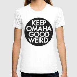 KEEP OMAHA GOOD WEIRD T-shirt