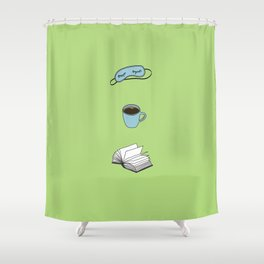 Sleep, Coffee, Read, Repeat Shower Curtain