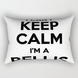 I cant keep calm I am a BELLIS Rectangular Pillow