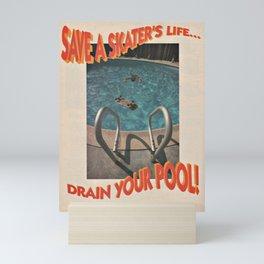 Save A Skater's Life... Drain Your Pool - Magazine Mini Art Print