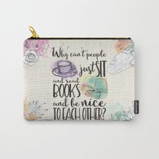 Why Can't People Just Sit And Read Books - Bookish Design Carry-All Pouch
