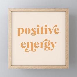 Positive Energy Framed Mini Art Print