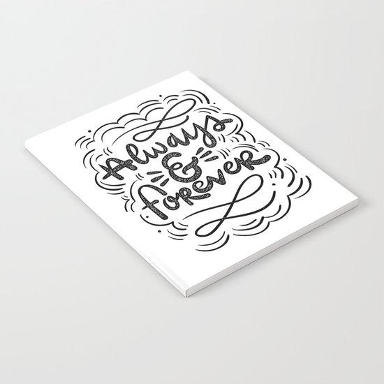 ALWAYS & FOREVER Notebook