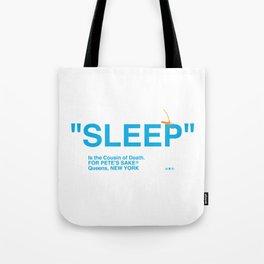 """""""SLEEP"""" Tote Bag"""