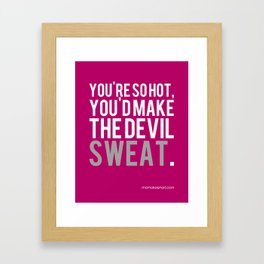 Hot and Bothered Framed Art Print