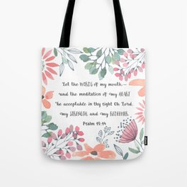 Let the Words of my Mouth-Ps 19:14 Tote Bag