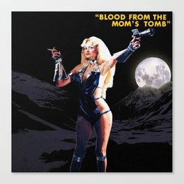 Blood From The Mom's Tomb Canvas Print