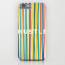 Hustle to the rainbow iPhone Case