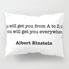 Albert Einstein Quote Pillow Sham