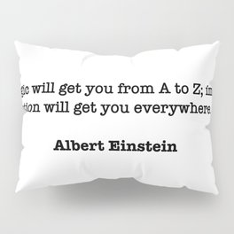 Albert Einstein Quote Pillow Sham
