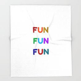 fun fun fun colorful design Throw Blanket