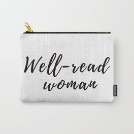 Well-read Woman Carry-All Pouch