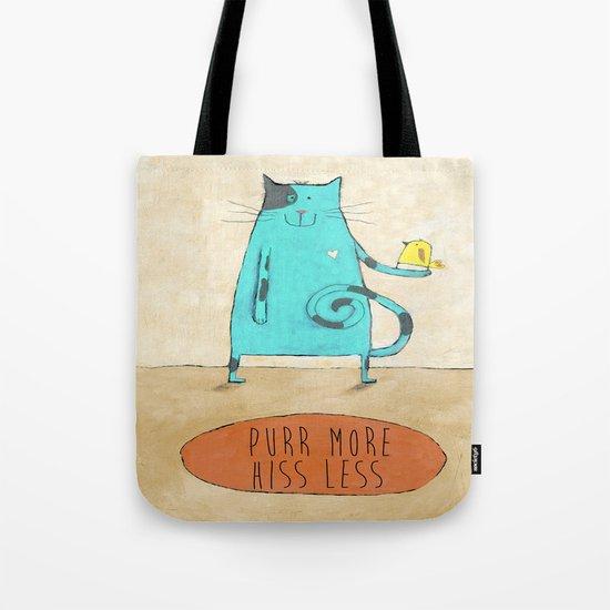 Purr More Hiss Less Tote Bag