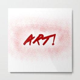 Art! Metal Print
