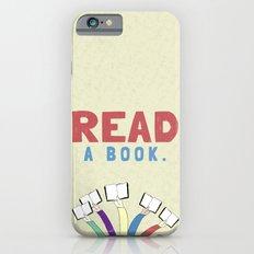 Read a book. Slim Case iPhone 6s