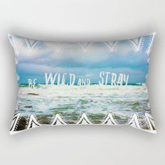 Be Wild and Stray. Rectangular Pillow