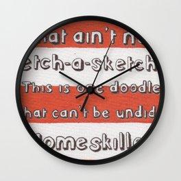 Ain't No Etch-A-Sketch Wall Clock