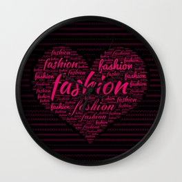 Fashion Word Art in Bright Pink in Heart shape Wall Clock