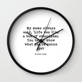 My mama always said Wall Clock