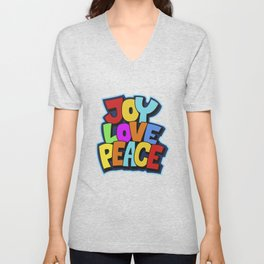 Joy, love and peace. Multicolor fun bold typography for good vibes people Unisex V-Neck