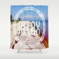 relax Shower Curtains featuring Relax by ChrysaL