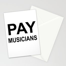 PAY MUSICIANS Stationery Cards