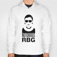 notorious Hoodies featuring Notorious RBG by KatieKatherine