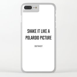 Shake it like a picture Clear iPhone Case