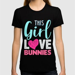 This Girl Love Bunnies T-shirt