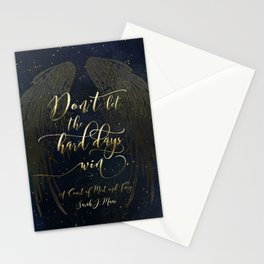 Don't let the hard days win. A Court of Mist and Fury (ACOMAF) Stationery Cards