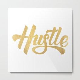Hustle Gold Metal Print