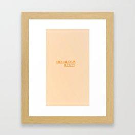 I saw that... Karma Framed Art Print