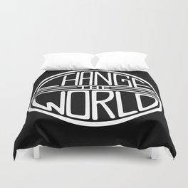 Change the World Duvet Cover
