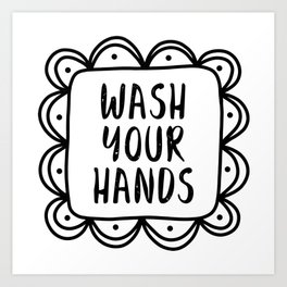 Wash Your Hands And Flatten The Curve - Social Distancing Art Print