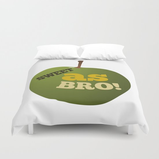 Green apple SWEET AS BRO Duvet Cover