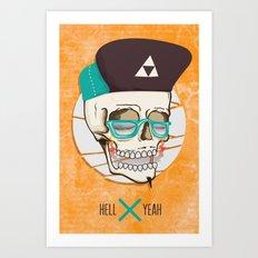 Hell Yeah Skull Art Print