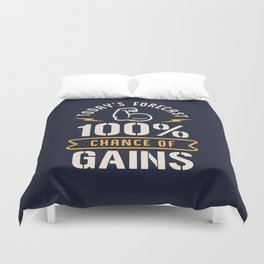 Today's Forecast 100% Chance Of Gains Duvet Cover